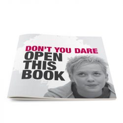 Don't You Dare Open this Book