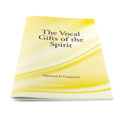 The Vocal Gifts of the Holy Spirit