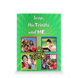 Jesus, the Trinity and Me